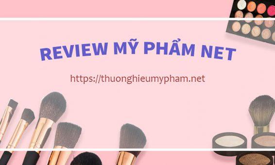 Review Mỹ Phẩm Net